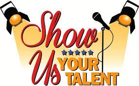 Get Your Act Together! Third Annual Talent Show Saturday, March 30th